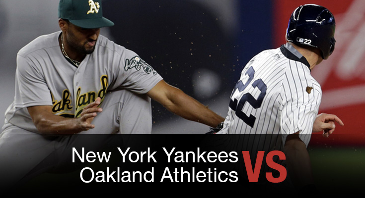 New York Yankees vs Oakland Athletics
