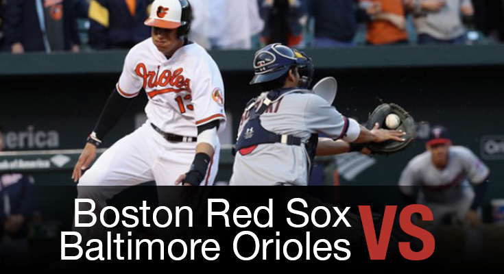 Boston Red Sox vs Baltimore Orioles