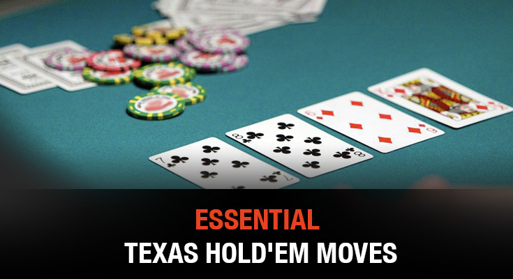 Essential Texas Hold'em Moves