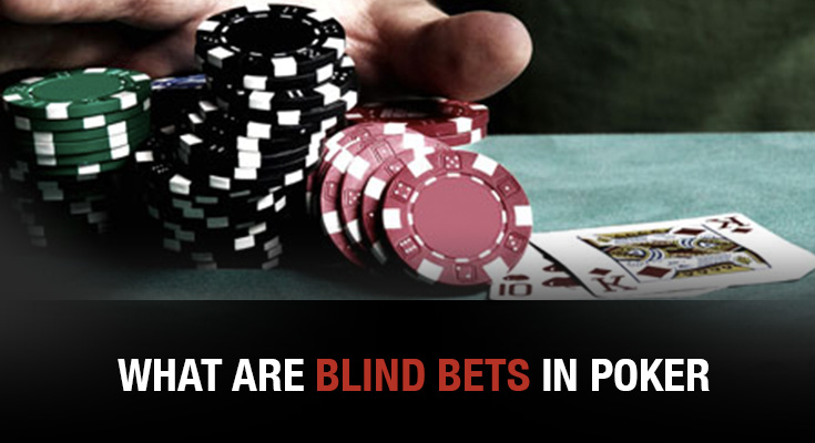What-are-Blind-Bets-in-Poker