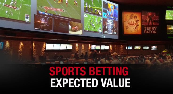 Expected Value & Sports Betting