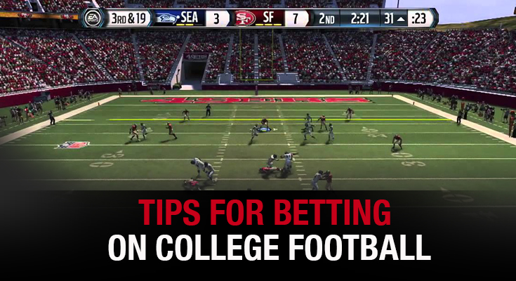 Tips for Betting on College Football