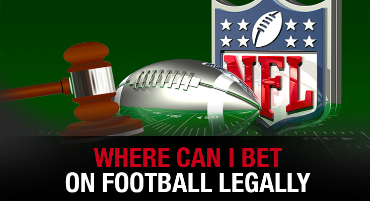 Where can I bet on football legally?