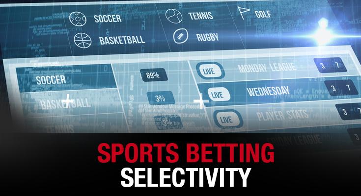 Sports Betting Selectivity
