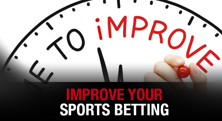 Improve Your Sports Betting