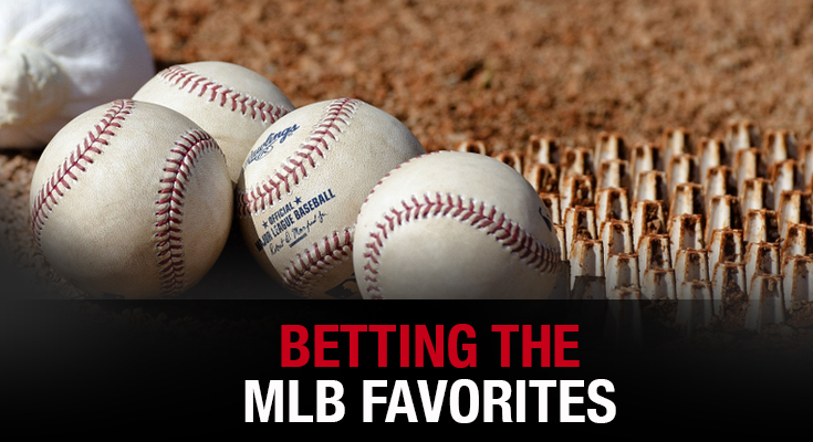 Betting The MLB Favorites