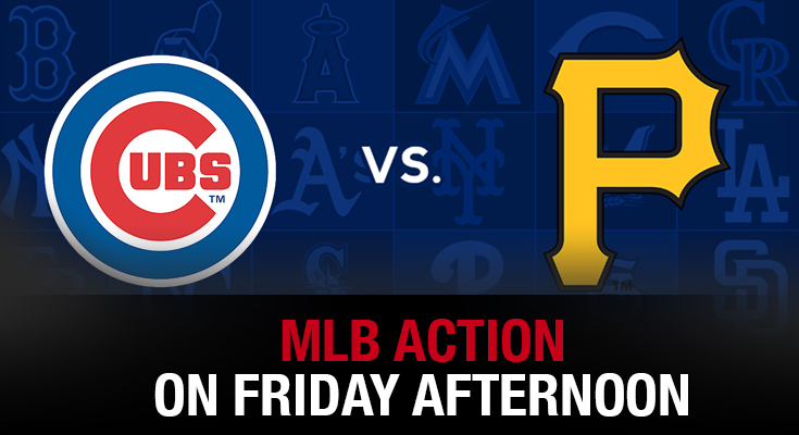 MLB Action on Friday Afternoon