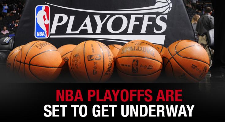 NBA Playoffs Are Set to Get Underway