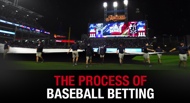 The Process of Baseball Betting