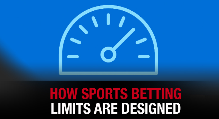 How Sports Betting Limits Are Designed