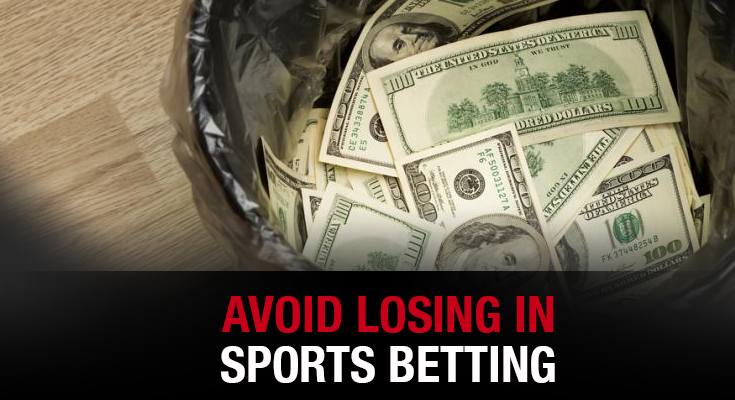 Avoid Losing In Sports Betting