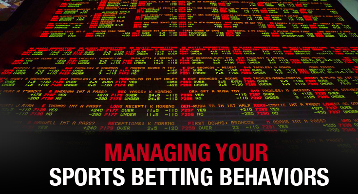 Managing Your Sports Betting Behaviors