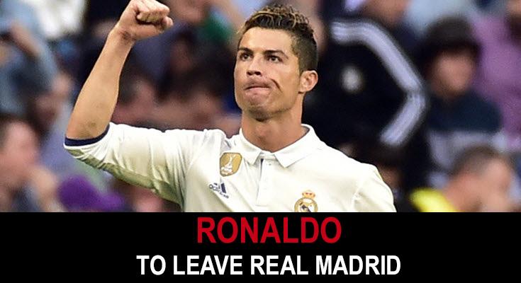 Cristiano Ronaldo to leave Real Madrid