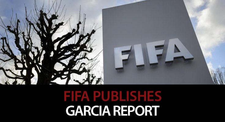 FIFA Publishes Secret Garcia Report