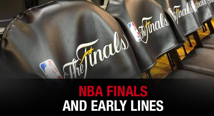 NBA Finals and Early Lines