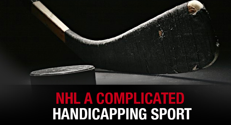 NHL A Complicated Handicapping Sport