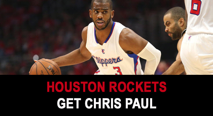 Houston Rockets Get Chris Paul